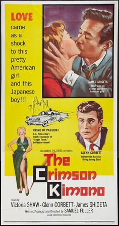 The Crimson Kimono (1959) Stars: Victoria Shaw, Glenn Corbett, James Shigeta, Anna Lee ~ Director: Samuel Fuller (Won 1 Golden Globe)
