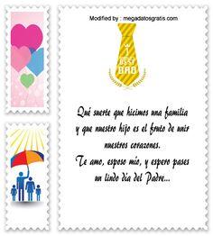 descargar frases bonitas para el dia del Padre,descargar mensajes para el dia del Padre: http://www.megadatosgratis.com/una-bellisima-carta-a-tu-esposo-por-el-dia-del-padre/