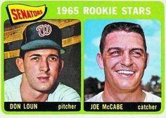 1965 Topps #181 Rookie Stars / Don Loun RC / Joe McCabe - Washington Senators (RC - Rookie Card) (Baseball Cards) EX - Ex. or Better by Topps. $1.05. 1965 Topps #181 Rookie Stars / Don Loun RC / Joe McCabe - Washington Senators (RC - Rookie Card) (Baseball Cards) EX - Ex. or Better