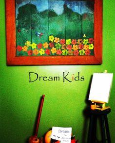 Dream an Awesome Dream Dream Kids