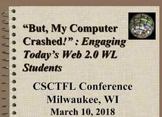 But, My Computer Crashed! Engaging Today's Web WL Students (Presenter: Patricia Davis-Wiley) Web 2, Milwaukee, Conference, Presentation, Students