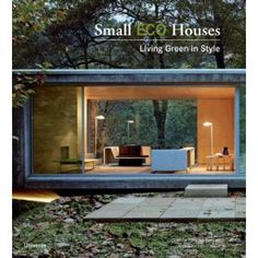 """""""Small Eco Houses: Living Green in Style"""" - tiny houses for an arts colony?"""