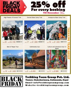 Best Black Friday Deals 2016 – Get Benefits of Black Friday 2016 Get 25 % Discount for every booking TrekkingTeamGroup #trekkingteamgroup #blackfriday2016 For details and Booking contact:http://trekkingteamgroup.com/ or send us Email : info@trekkingteamgroup.com