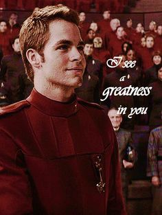 """Kirk  """"I told them I saw a greatness in you. I still do."""""""