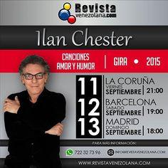 """""""Canciones Amor y Humor"""" gira 2015 de @Ilan_Chester en España. Este viernes en La Coruña no te lo puedes perder! Disfruta de un show único que Revista Venezolana trae para ti.  #Venezuela #Instagood #Music #Love #España"""