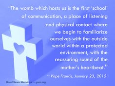 """Our family is still the """"womb"""" in which we live. Read more at: www.news.va/en/news/message-for-world-day-of-communications-communicat"""
