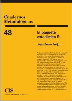 El paquete estadístico R - Jesús Bouso Freijo - PDF - Español  http://helpbookhn.blogspot.com/2014/10/el-paquete-estadistico-r-jesus-bouso-freijo.html