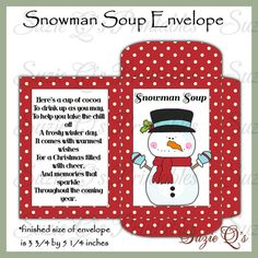 Snowman Soup Envelope - US and International Sizes - Digital Printable - Good Seller for Winter Craf Homemade Christmas Gifts, Christmas Treats, Xmas Gifts, Diy Gifts, Christmas Decorations, Christmas Drinks, Christmas Gingerbread, Santa Gifts, Christmas Recipes