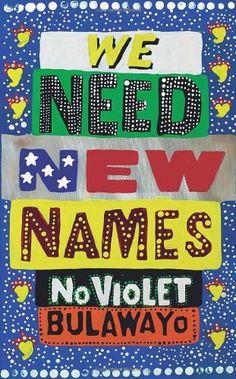"""We Need New Names by NoViolet Bulawayo. Suomenkielisen version, """"Me tarvitaan uudet nimet"""", lukeminen työn alla. Virkistävää päästä vaihteeksi Afrikan mantereelle."""