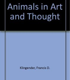Animals In Art And Thought PDF