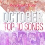 October Top 10 Songs Is A Hindi Movie Album.It Contains 10 Tracks Sung By Various Artists.Below Are The Tracks Of October Top 10 Songs Album By Their Singer Name Respectively.