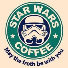 May the froth be with you.  Oh I need to make a coffee mug with this on it for my brothers!!!!