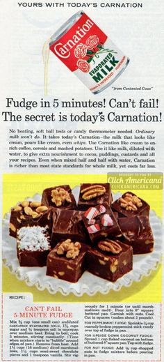 Can't Fail Fudge Fudge in 5 minutes! Can't fail! The secret is today's Carnation. No beating, soft ball tests or candy thermometer needed. Can't Fail Fudge recipe Ingredients cup evaporated milk, undiluted cups sugar teas Fudge Recipes, Candy Recipes, Dessert Recipes, Grandma's Recipes, Quick Dessert, Recipies, Dinner Recipes, Evaporated Milk Recipes, Carnation Evaporated Milk Fudge Recipe
