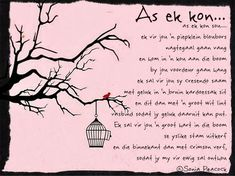 Afrikaanse Inspirerende Gedagtes & Wyshede: As ek kon. Son Quotes, Wise Quotes, Funny Quotes, Inspirational Quotes, Will You Be My Bridesmaid Gifts, Goeie More, Afrikaans Quotes, Special Words, Wedding Quotes