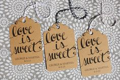Love is Sweet Personalized Handwritten Calligraphy (25) Tag with Bakers Twine