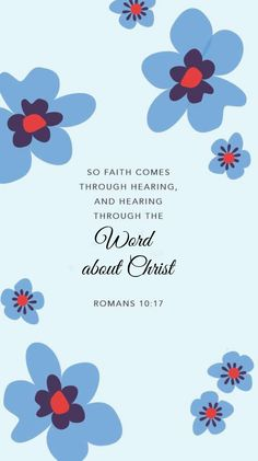 Romans (NASB) - So faith comes from hearing, and hearing by the word of Christ. Bible Verses Quotes, Bible Scriptures, Faith Quotes, Praise Quotes, Bible Prayers, Scripture Verses, Bible Verse Wallpaper, Bible Verse Background, Christian Wallpaper