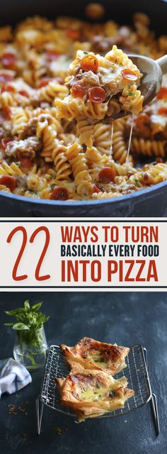 22 Ways To Turn Basically Every Food Into Pizza