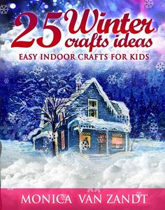 FREE e-Book: 25 Easy Winter Craft Ideas for Kids! ~ at TheFrugalGirls.com #kids #crafts
