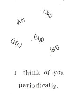 I Think Of You Periodically Chemistry Card, $4.00 | BlueSpecsStudio