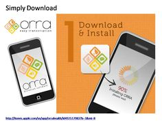 ORRA medical transcription software download and Install on your iPhone & Android phones