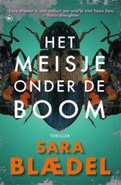 Sara Blædel - Het meisje onder de boom Calm, Cover, Artwork, Books, Work Of Art, Libros, Auguste Rodin Artwork, Book, Artworks