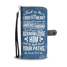Christian wallet cases- christian gift idea- I love This wallet phone case with bible verse Bible verse Proverbs Trust in the Lord with all your heart and lean not on your own understanding in all your ways acknowledge him and he shall direct your paths Prayer For Work, Prayer For Guidance, Prayer For Family, Guidance Quotes, Christian Gifts, Christian Quotes, Christian Christmas, Christian Women, Christian Living