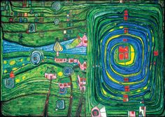 """Hundertwasser- Grass for those who cry, 1974. hundertwasser.at   """"If man walks in nature's midst, then he is nature's guest and must learn to behave as a well-brought-up guest."""""""