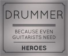 Drummers Are Heroes Drummer Humor, Drummer Quotes, Girl Drummer, Drum Room, Drums Art, Drum Music, Band Mom, Sound Studio, Backgrounds