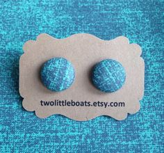 Teal Time Fabric Button Earrings by TwoLittleBoats on Etsy