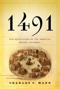1491: New Revelations of the Americas Before Columbus by Charles C. Mann http://www.amazon.com/dp/140004006X/ref=cm_sw_r_pi_dp_ISldvb03781TC #amazon #superdealbooks