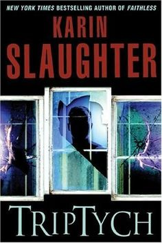 Will Trent series by Karin Slaughter - Read this series. I LOVE it!!