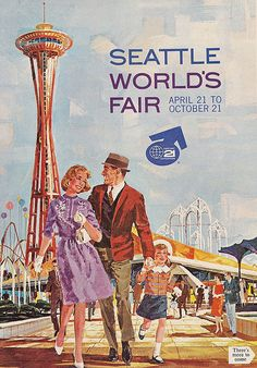 Seattle World Fair poster // I had this poster on my bedroom wall.