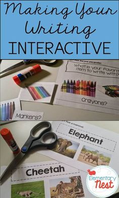 Elementary Writing Activities- first grade, second grade, third grade activities for interactive writing- cutting and gluing topics they choose, drafting, and writing