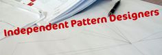 I'm a huge fan of independent patterns and I'm always on the search for new ones. I thought that I'd include a working list of pattern designers that I've come across for your reference. I've tried...