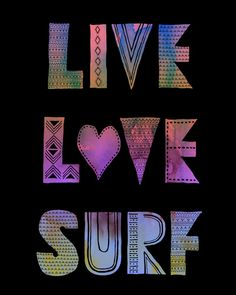 Live Love Surf - II Art Print