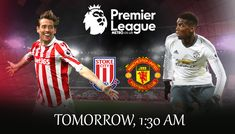 O Stoke City vs Manchester United live streaming via Mobile Android iOS iPhone and PC Free HD SD Manchester United Live, Barclay Premier League, Live Matches, Stoke City, Premier League Matches, Kos, The Unit, Barclays Premier, Scores