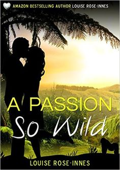 8 best 2016   Contemporary Romance Book Covers images on Pinterest     The April  2016 Contemporary romance book cover for   A Passion So Wild