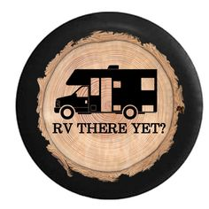 Firewood Series  Full Color RV There Yet by TheCoverGuy on Etsy