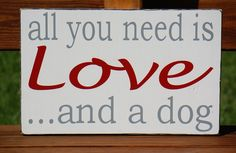 All You Need Is Love and a DOG Beatles Sign Typography Subway art Wooden Sign. $45.00, via Etsy.