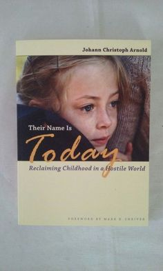 Their Name Is Today-by Johanna C Arnold