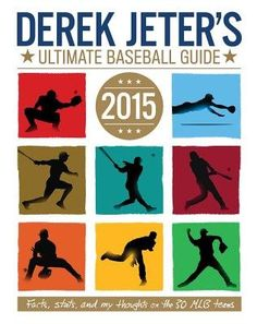 This is the ultimate guide for baseball fans plus Derek Jeter's handwritten notes and cool trivia about everything baseball.