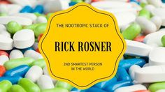 Nootropic Stack of the 2nd Smartest Person in the World