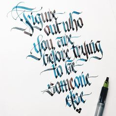 Figure out who you are before trying to be someone else. #makedaily #calligraphy #calligraffiti #calligritype #typographyinspired #blackletter #inking #ink #Fraktur #lettering #pilotparallelpen #handstyles #thedailytype #caligrafia #graffiti #showusyourtype #graphicdesign #goodtype #typedaily #typespire #handmadefont #art