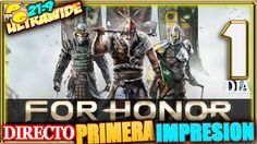 DIRECTO - FOR HONOR ALPHA #1 PRIMERA IMPRESION Gameplay Español 21:9 + S...