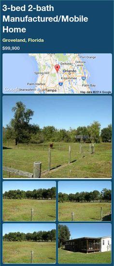 3-bed 2-bath Manufactured/Mobile Home in Groveland, Florida ►$99,900.00 #PropertyForSale #RealEstate #Florida http://florida-magic.com/properties/79705-manufactured-mobile-home-for-sale-in-groveland-florida-with-3-bedroom-2-bathroom