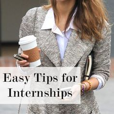 Great reminders- Be prepared, take notes! Great internship tips, it's great to make a good impression!! Easy Tips for Internships