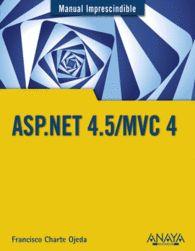 ASP.NET 4.5/MVC 4 MANUAL IMPRESCINDIBLE