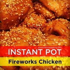 Instant Pot Fireworks (Sweet n' Spicy) Chicken | Pressure Luck Cooking