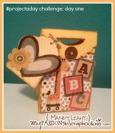 #projectaday challenge : day one {3D} project using CTMH BabyCakes Paper Pack and the Artiste Cricut Cartridge. Details on blog