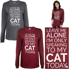 Only Speaking To My Cat Long Sleeve T-Shirt at The Animal Rescue Site